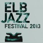 ELBJAZZ Festival 2013 stellt erste Bands vor